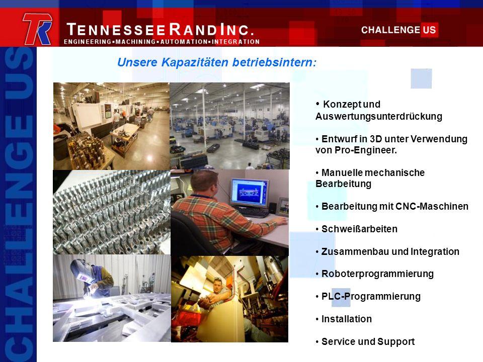 Kundenspezifische Bearbeitung & Herstellung Tennessee Rand unterhält innerhalb unseres Werkes äußerst moderne Maschinenhallen – eines der am besten ausgerüsteten Werke in den Südstaaten.