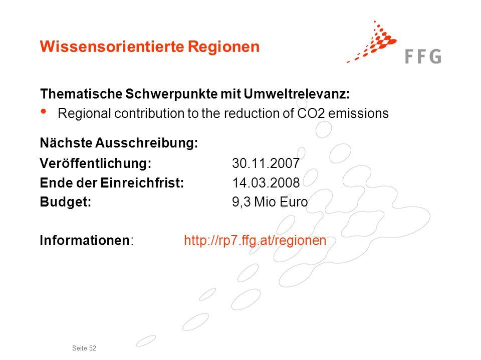 Seite 52 Wissensorientierte Regionen Thematische Schwerpunkte mit Umweltrelevanz: Regional contribution to the reduction of CO2 emissions Nächste Auss