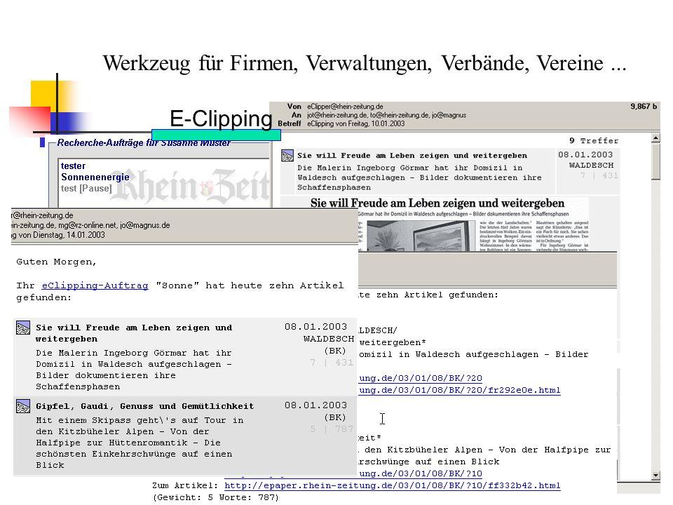 Werkzeug für Firmen, Verwaltungen, Verbände, Vereine... E-Clipping