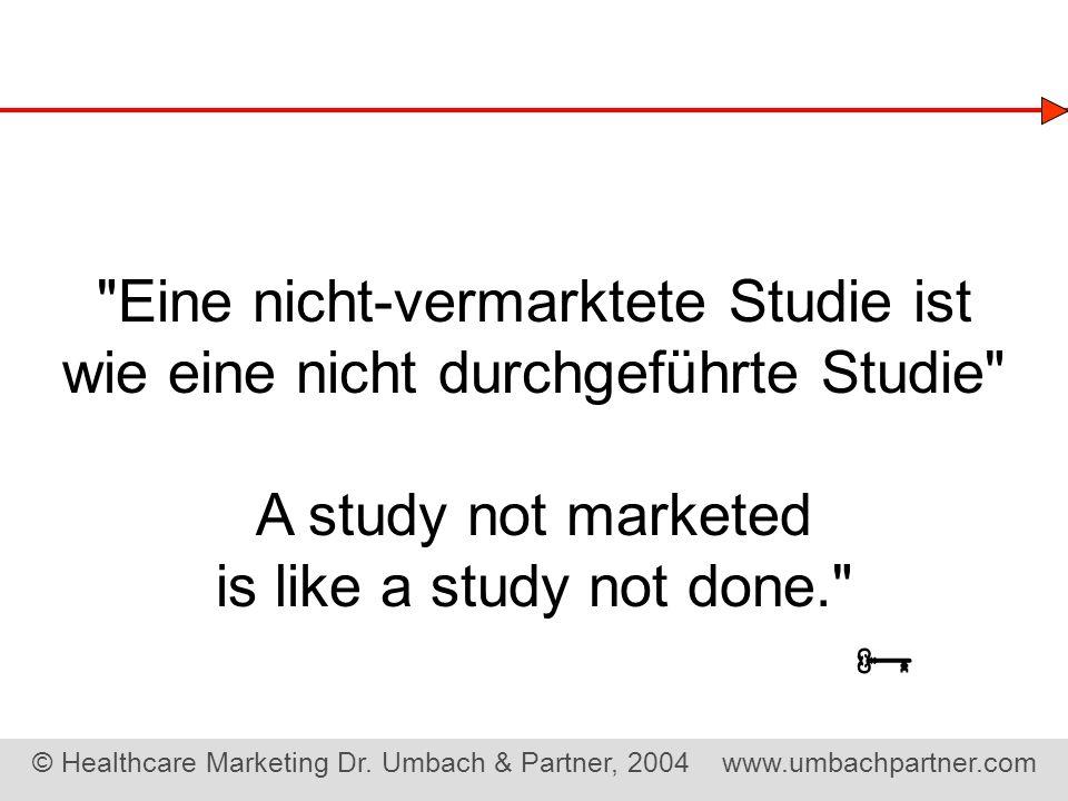© Healthcare Marketing Dr. Umbach & Partner, 2004 www.umbachpartner.com