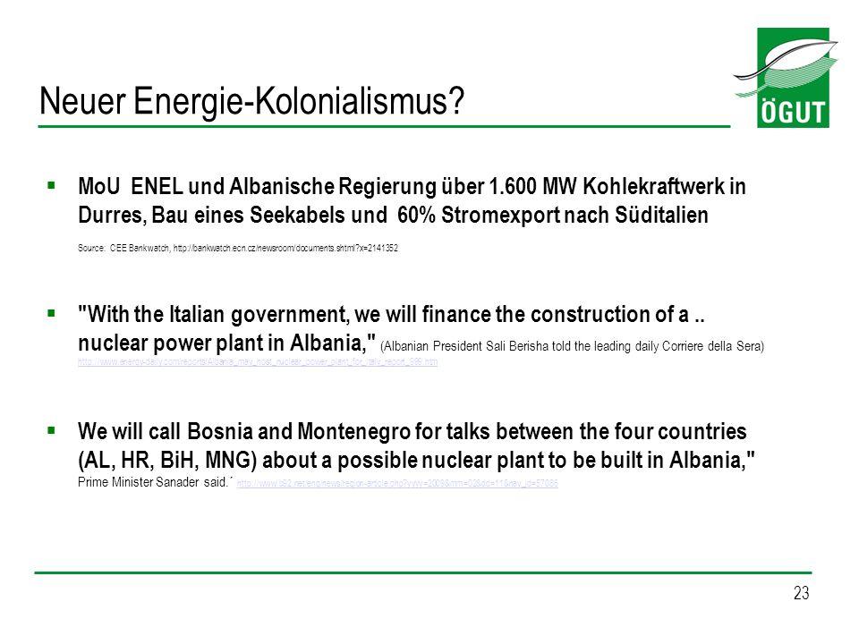 23 Neuer Energie-Kolonialismus? MoU ENEL und Albanische Regierung über 1.600 MW Kohlekraftwerk in Durres, Bau eines Seekabels und 60% Stromexport nach