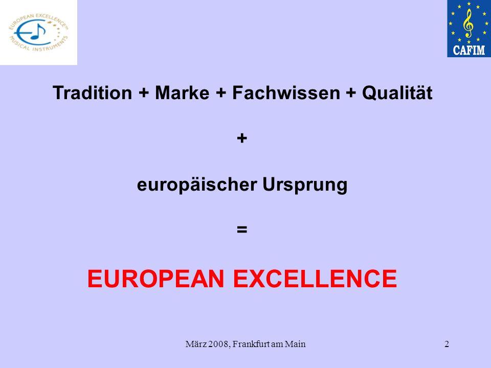 2 Tradition + Marke + Fachwissen + Qualität + europäischer Ursprung = EUROPEAN EXCELLENCE
