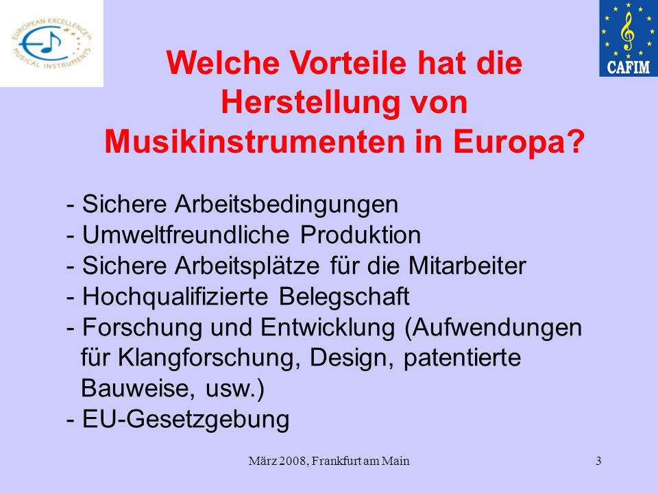 März 2008, Frankfurt am Main3 - Sichere Arbeitsbedingungen - Umweltfreundliche Produktion - Sichere Arbeitsplätze für die Mitarbeiter - Hochqualifizie