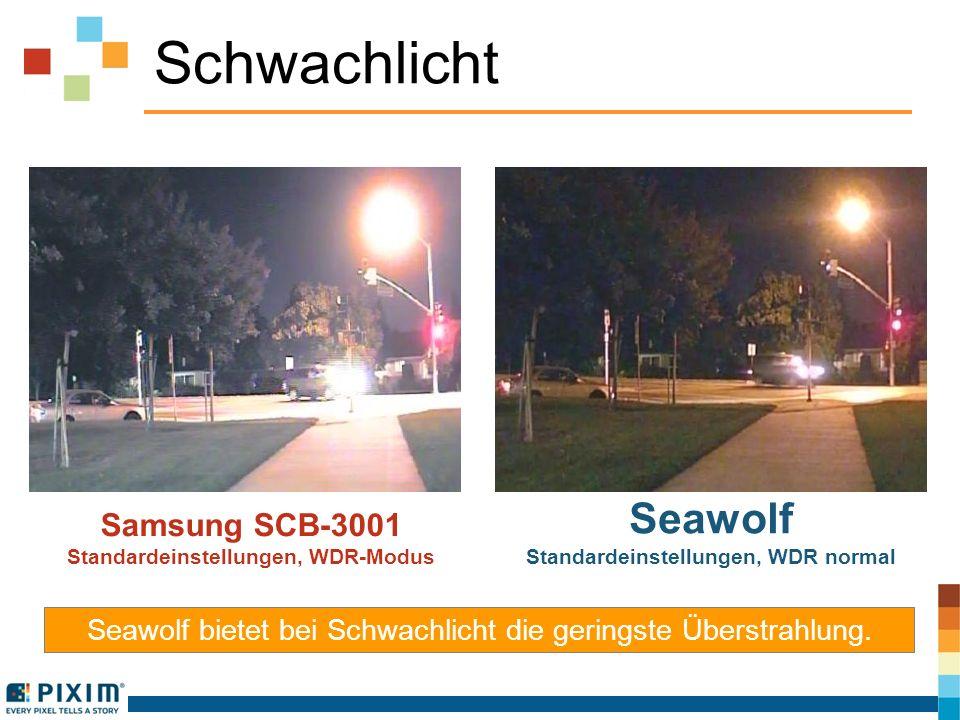 Schwachlicht Samsung SCB-3001 Standardeinstellungen, WDR-Modus Seawolf Standardeinstellungen, WDR normal Seawolf bietet bei Schwachlicht die geringste