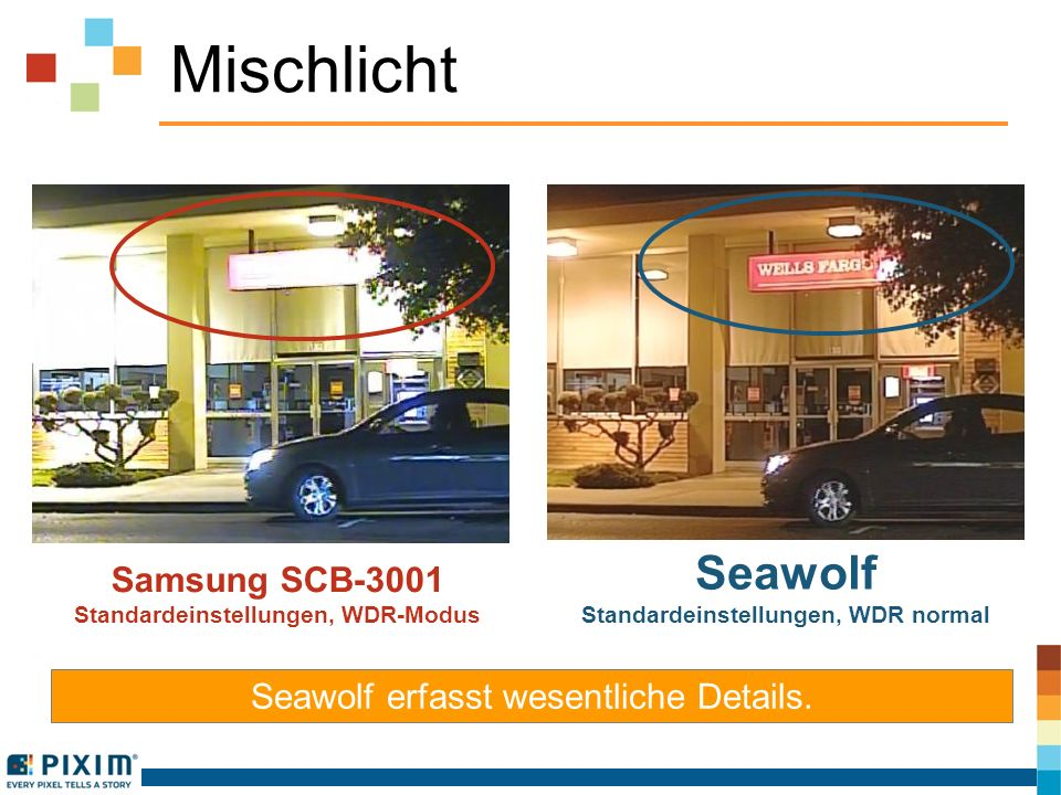 Mischlicht Samsung SCB-3001 Standardeinstellungen, WDR-Modus Seawolf Standardeinstellungen, WDR normal Seawolf erfasst wesentliche Details.
