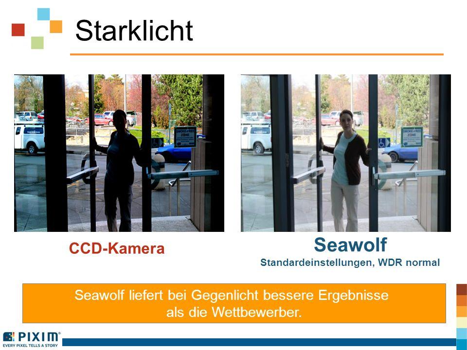 Starklicht Seawolf liefert bei Gegenlicht bessere Ergebnisse als die Wettbewerber. CCD-Kamera Seawolf Standardeinstellungen, WDR normal