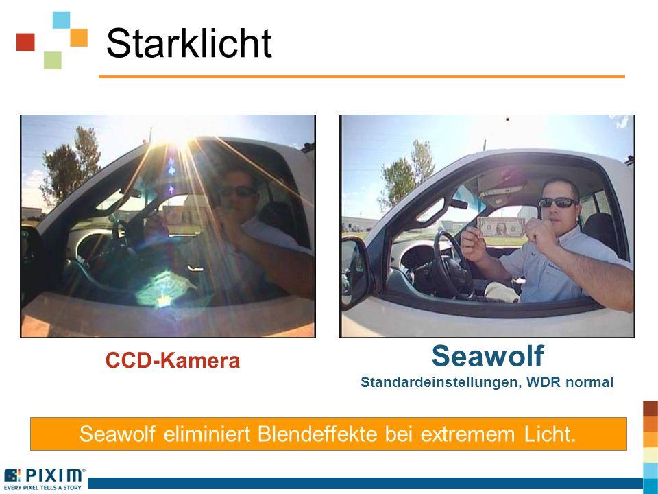 Starklicht CCD-Kamera Seawolf Standardeinstellungen, WDR normal Seawolf eliminiert Blendeffekte bei extremem Licht.