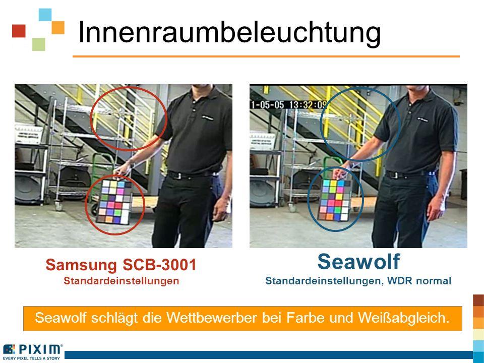 Innenraumbeleuchtung Seawolf schlägt die Wettbewerber bei Farbe und Weißabgleich. Samsung SCB-3001 Standardeinstellungen Seawolf Standardeinstellungen