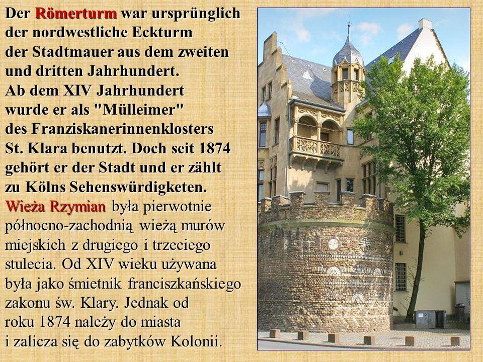 Der Römerturm war ursprünglich der nordwestliche Eckturm der Stadtmauer aus dem zweiten und dritten Jahrhundert. Ab dem XIV Jahrhundert wurde er als