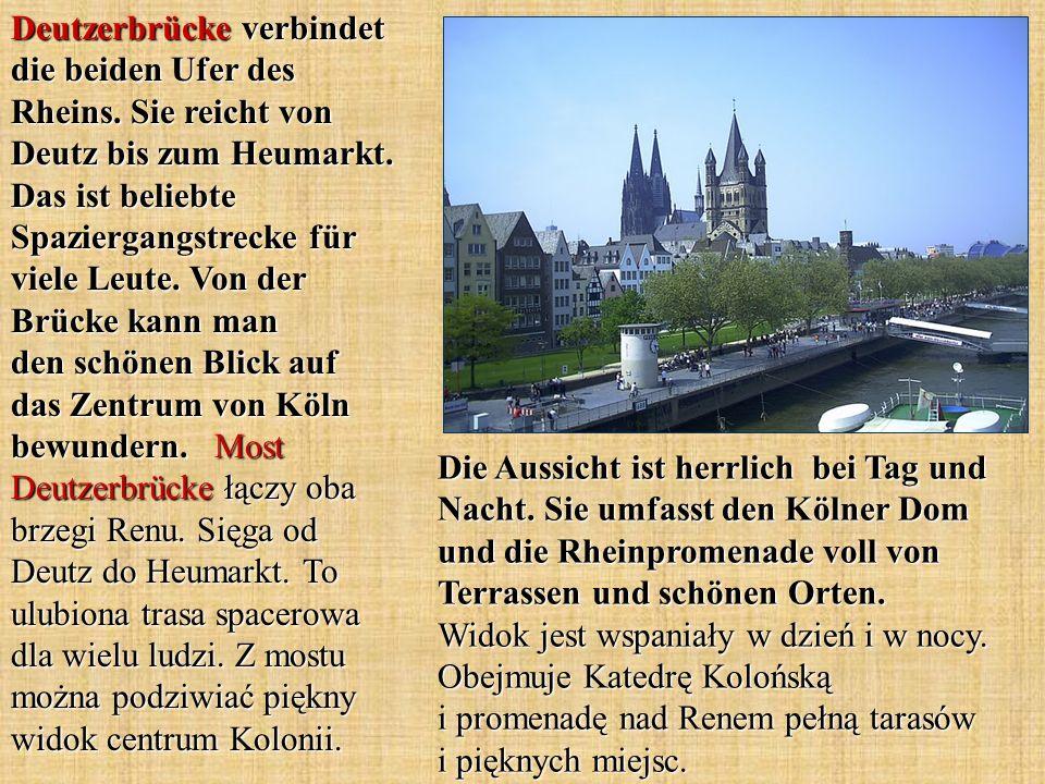 Die Aussicht ist herrlich bei Tag und Nacht. Sie umfasst den Kölner Dom und die Rheinpromenade voll von Terrassen und schönen Orten. Widok jest wspani
