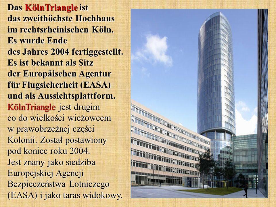 Das KölnTriangle ist das zweithöchste Hochhaus im rechtsrheinischen Köln. Es wurde Ende des Jahres 2004 fertiggestellt. Es ist bekannt als Sitz der Eu