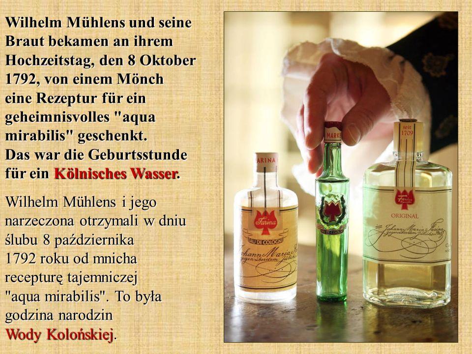 Wilhelm Mühlens und seine Braut bekamen an ihrem Hochzeitstag, den 8 Oktober 1792, von einem Mönch eine Rezeptur für ein geheimnisvolles