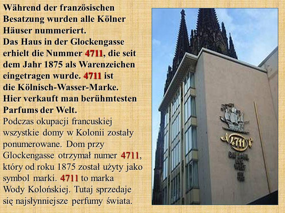 Während der französischen Besatzung wurden alle Kölner Häuser nummeriert. Das Haus in der Glockengasse erhielt die Nummer 4711, die seit dem Jahr 1875