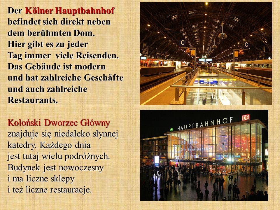 Der Kölner Hauptbahnhof befindet sich direkt neben dem berühmten Dom. Hier gibt es zu jeder Tag immer viele Reisenden. Das Gebäude ist modern und hat