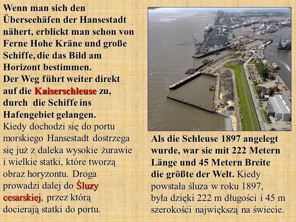 Als die Schleuse 1897 angelegt wurde, war sie mit 222 Metern Länge und 45 Metern Breite die größte der Welt. Kiedy powstała śluza w roku 1897, była dz