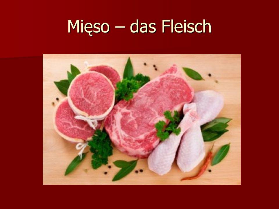 Mięso wołowe – das Rindfleisch