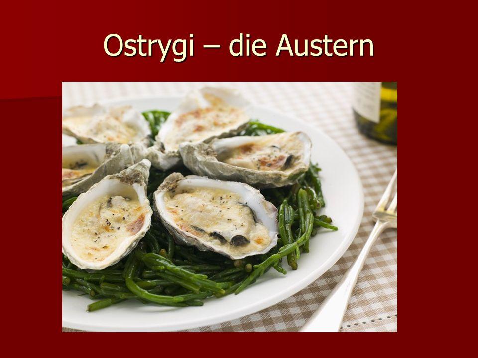Ostrygi – die Austern