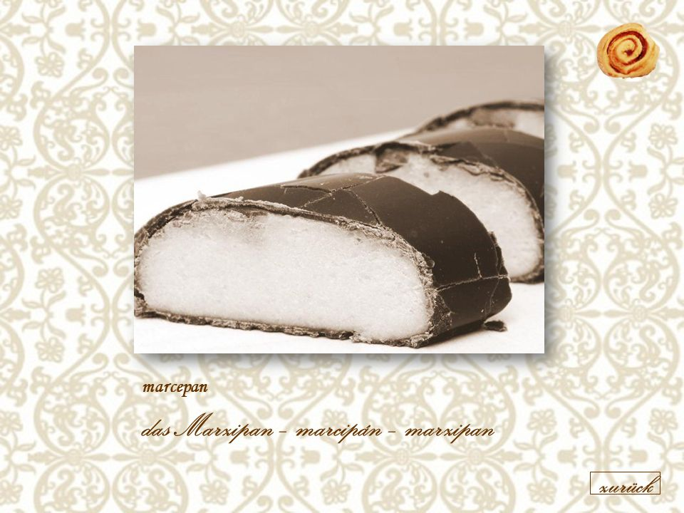 marcepan das Marzipan – marcipán – marzipan zurück
