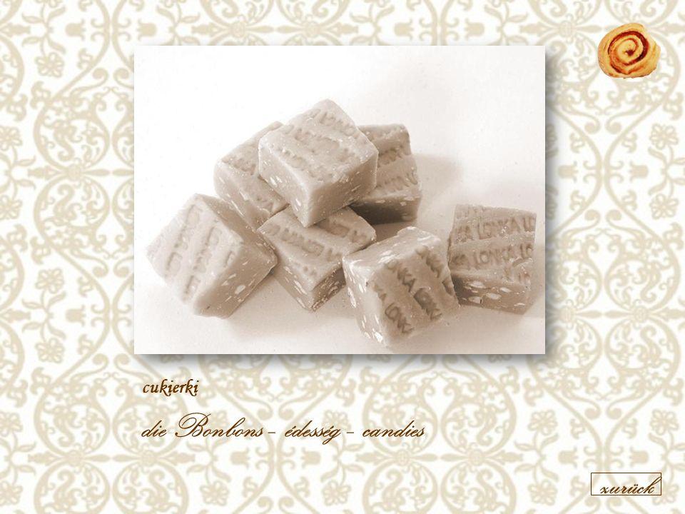 cukierki die Bonbons – édesség – candies zurück
