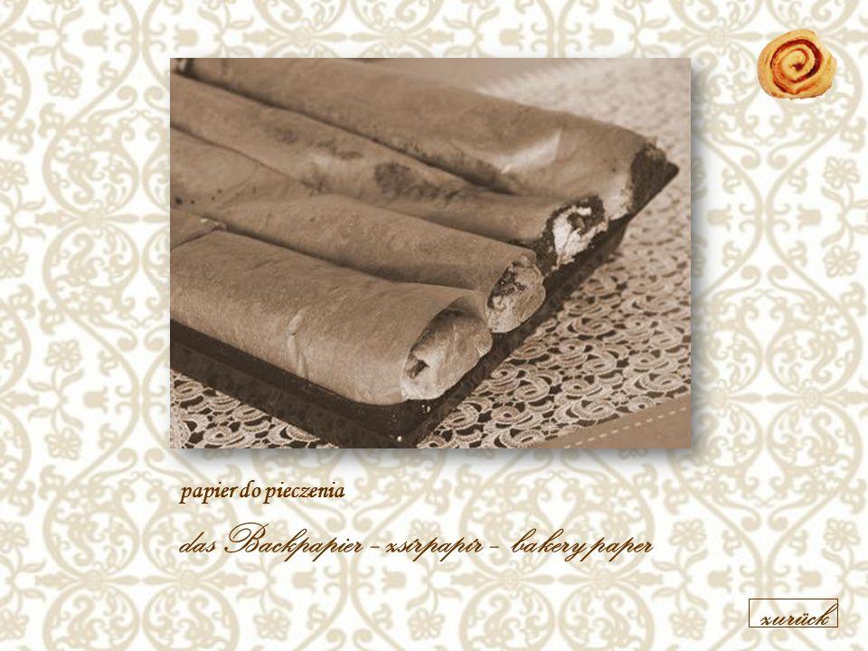 papier do pieczenia das Backpapier –zsírpapír – bakery paper zurück