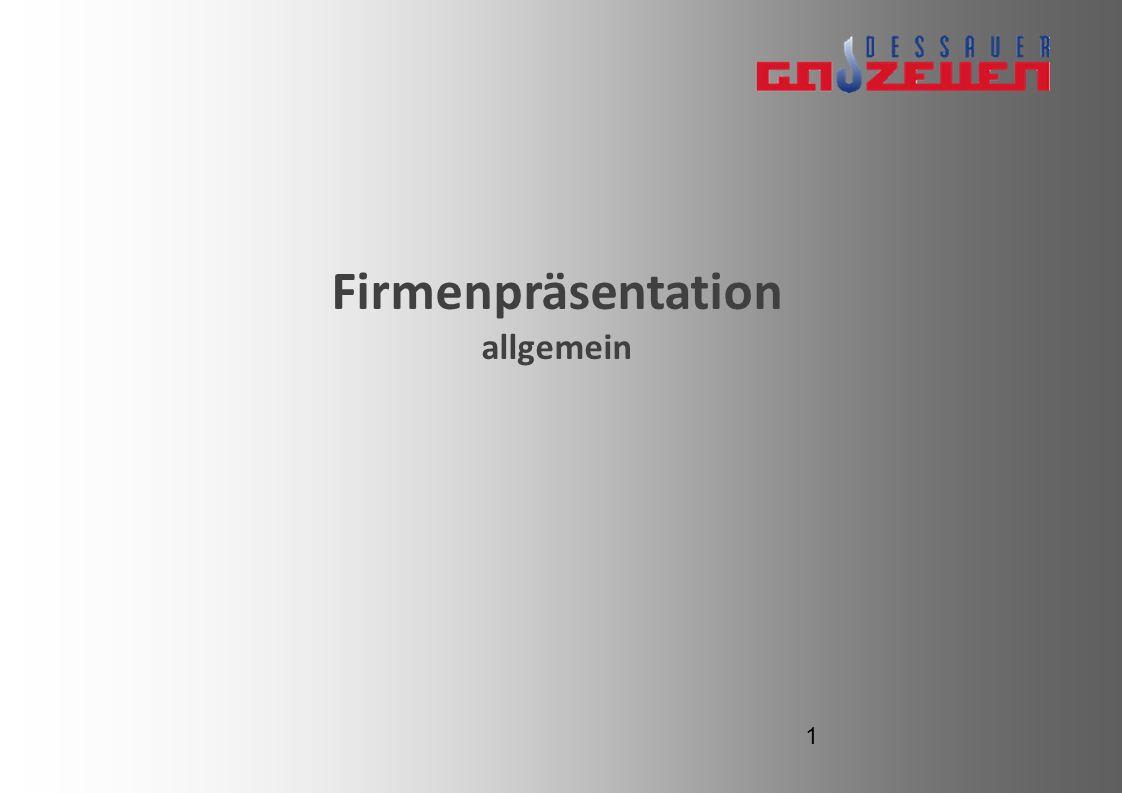 Inhalt Das Unternehmen - Dessauer Gaszellen GmbH Gasverbrennung Produkte Engineering Zusammenfassung 2