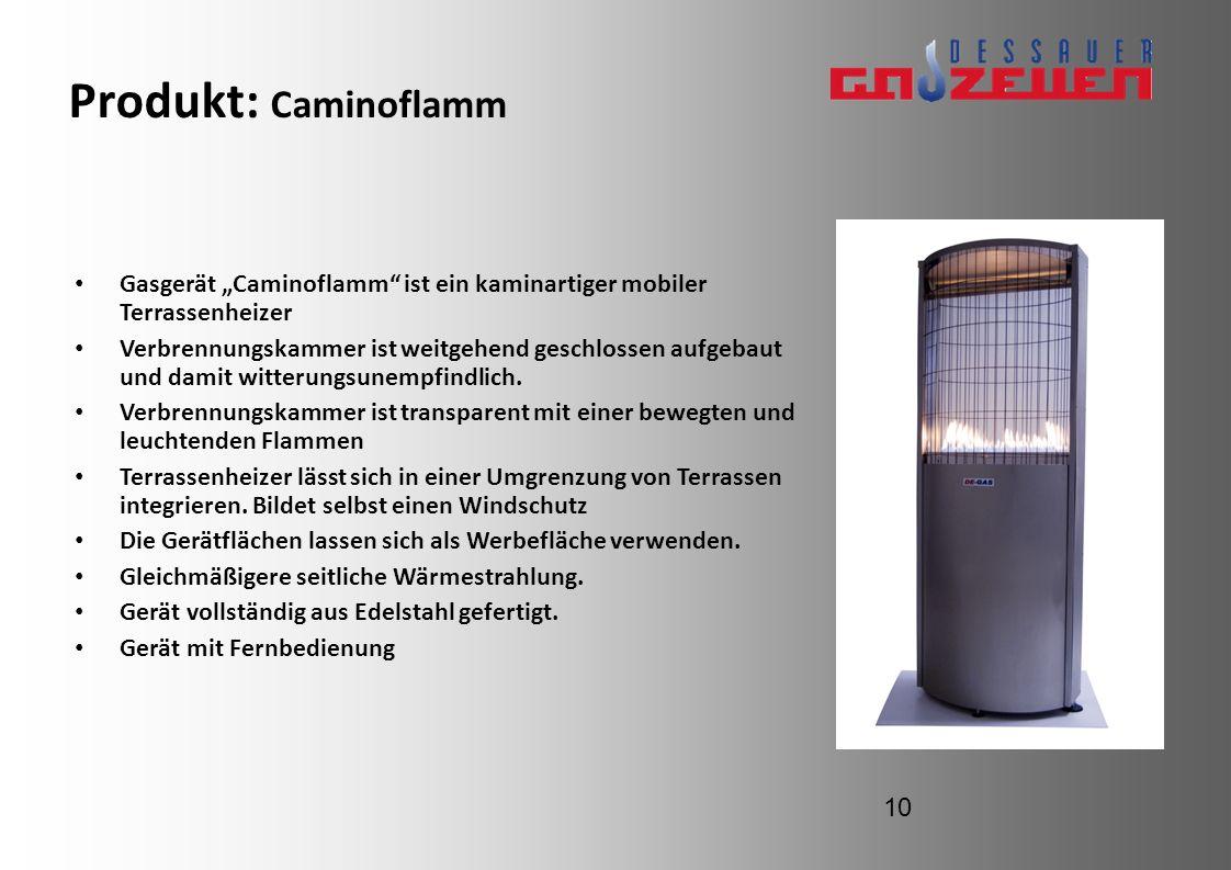 Produkt: Caminoflamm Gasgerät Caminoflamm ist ein kaminartiger mobiler Terrassenheizer Verbrennungskammer ist weitgehend geschlossen aufgebaut und dam