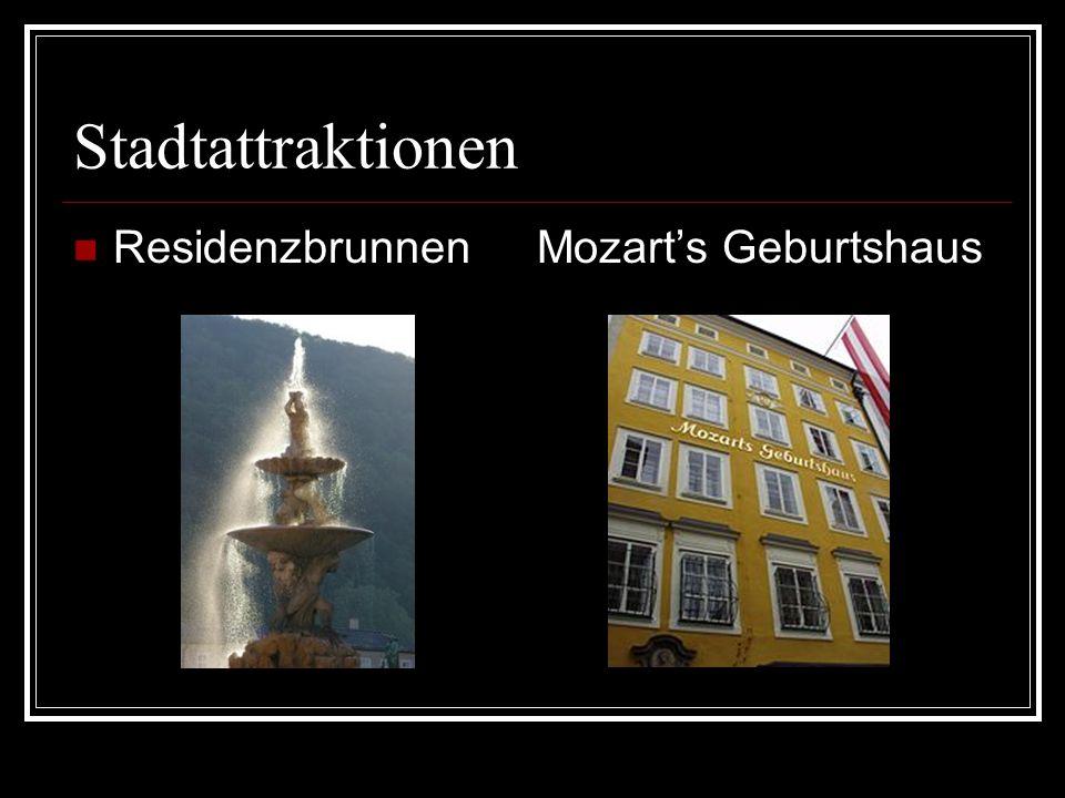 Stadtattraktionen Residenzbrunnen Mozarts Geburtshaus