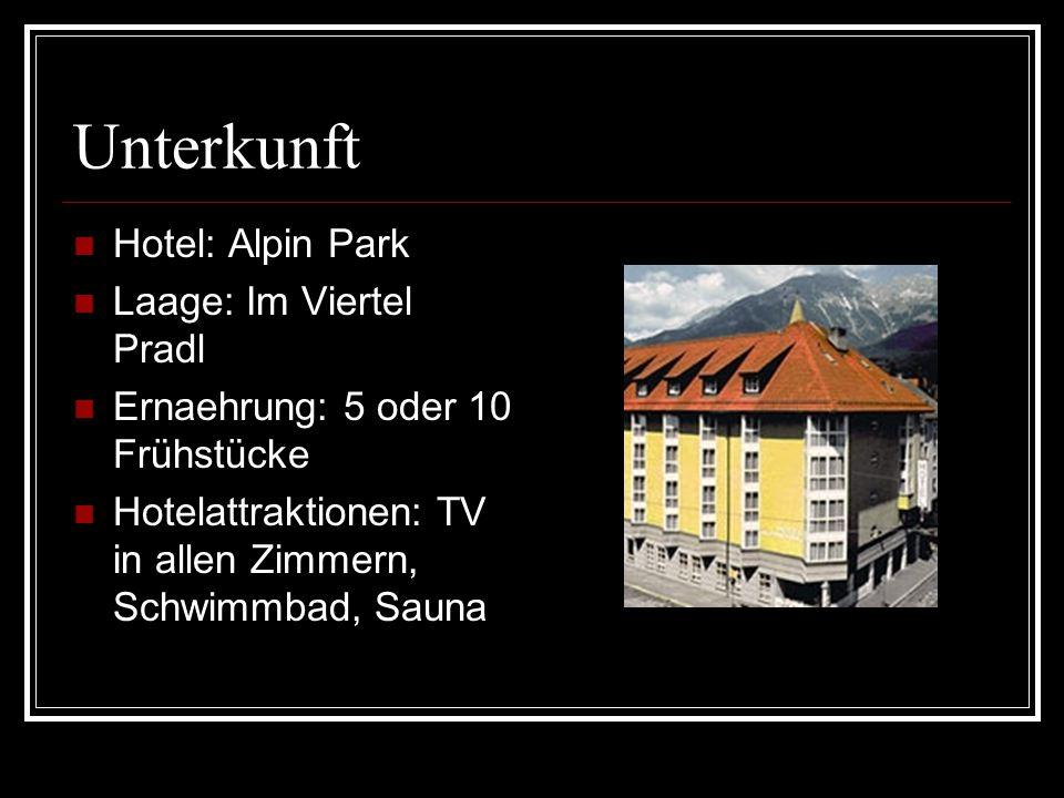 Unterkunft Hotel: Alpin Park Laage: Im Viertel Pradl Ernaehrung: 5 oder 10 Frühstücke Hotelattraktionen: TV in allen Zimmern, Schwimmbad, Sauna