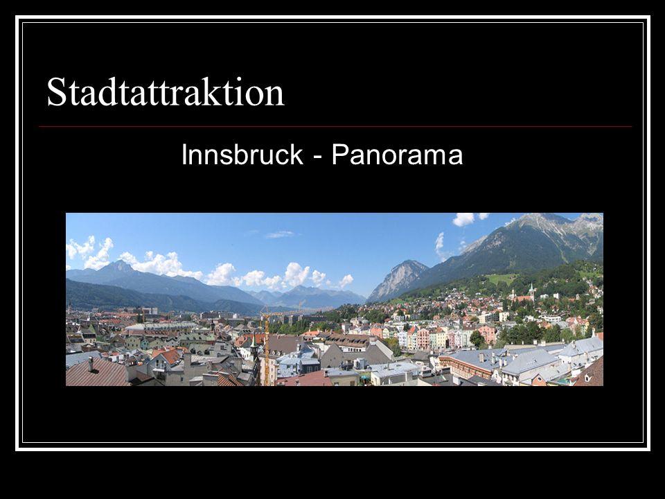 Stadtattraktion Innsbruck - Panorama