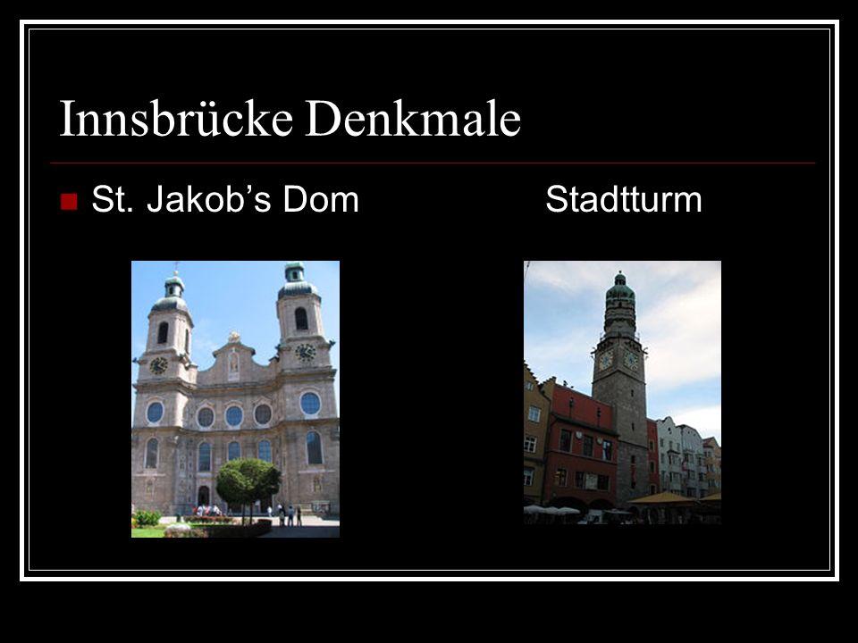 Innsbrücke Denkmale St. Jakobs Dom Stadtturm