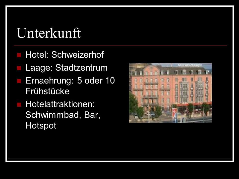 Unterkunft Hotel: Schweizerhof Laage: Stadtzentrum Ernaehrung: 5 oder 10 Frühstücke Hotelattraktionen: Schwimmbad, Bar, Hotspot