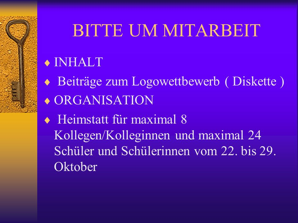 PROJEKT KALENDER September : Festlegung der Beteiligten September : Training mit Homepage CATCH IT Ende September : Logoentwürfe Oktober :Besuch der K