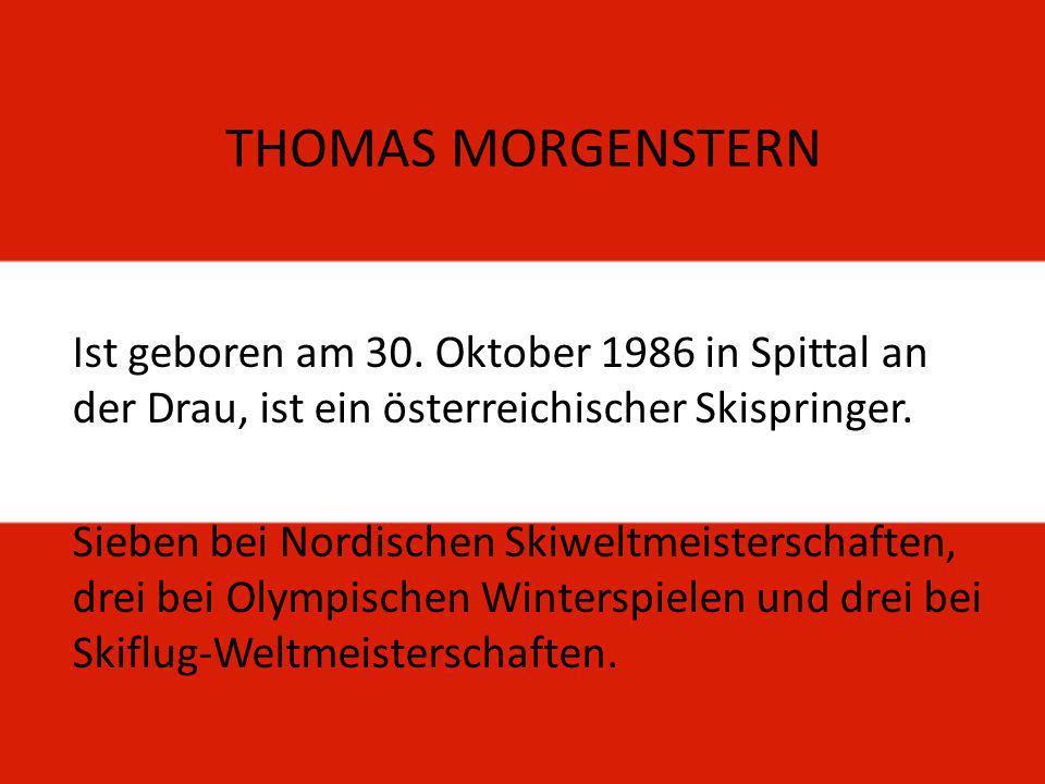 Ist geboren am 30. Oktober 1986 in Spittal an der Drau, ist ein österreichischer Skispringer.