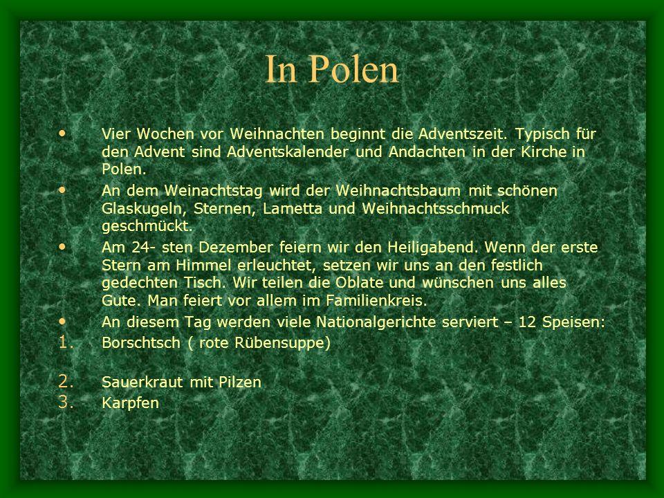 In Polen Vier Wochen vor Weihnachten beginnt die Adventszeit. Typisch für den Advent sind Adventskalender und Andachten in der Kirche in Polen. An dem