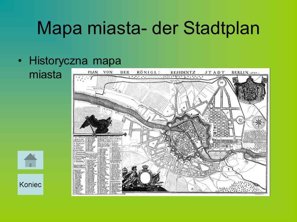 Mapa miasta- der Stadtplan Historyczna mapa miasta Koniec