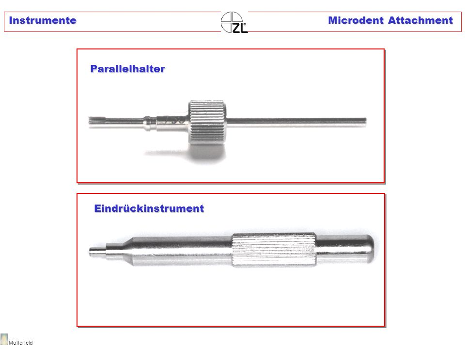 Instrumente Microdent Attachment Möllerfeld Parallelhalter Eindrückinstrument