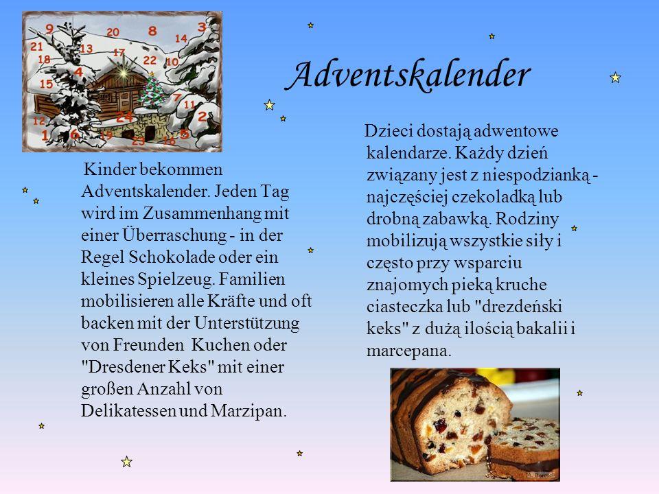 Adventskalender Kinder bekommen Adventskalender. Jeden Tag wird im Zusammenhang mit einer Überraschung - in der Regel Schokolade oder ein kleines Spie