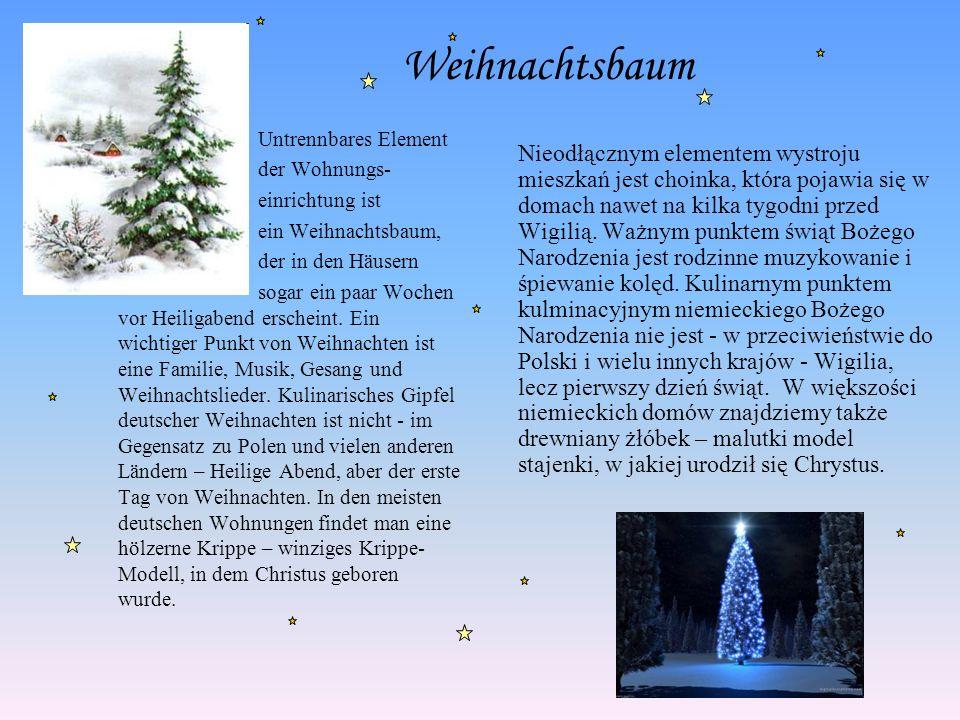 Untrennbares Element der Wohnungs- einrichtung ist ein Weihnachtsbaum, der in den Häusern sogar ein paar Wochen vor Heiligabend erscheint. Ein wichtig