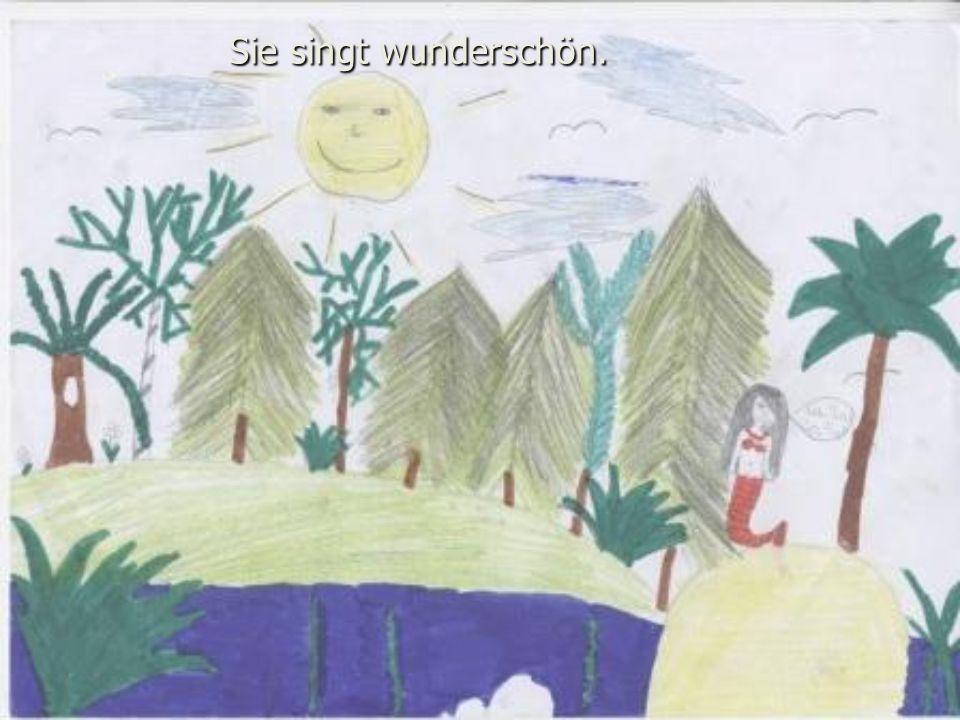 Sie singt wunderschön.