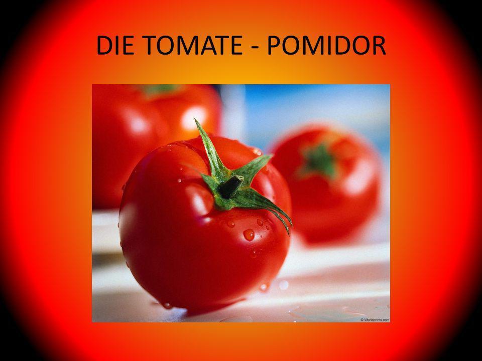 DIE TOMATE - POMIDOR