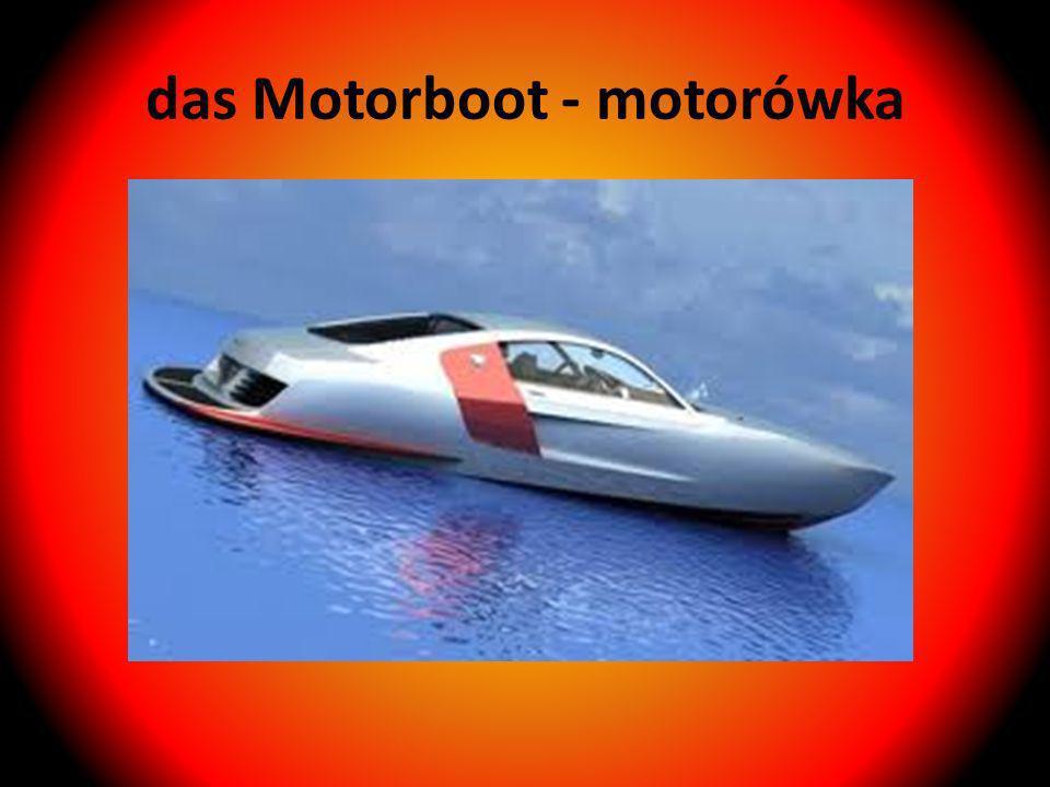 das Motorboot - motorówka