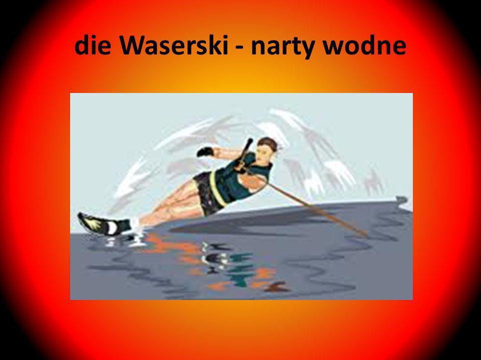 die Waserski - narty wodne