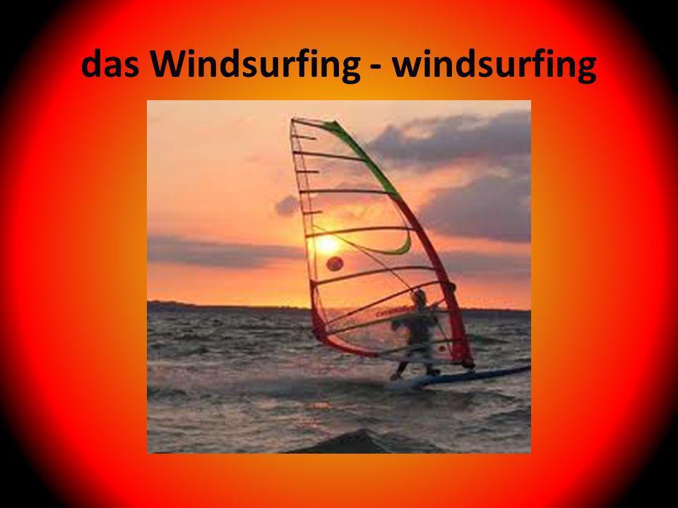 das Windsurfing - windsurfing
