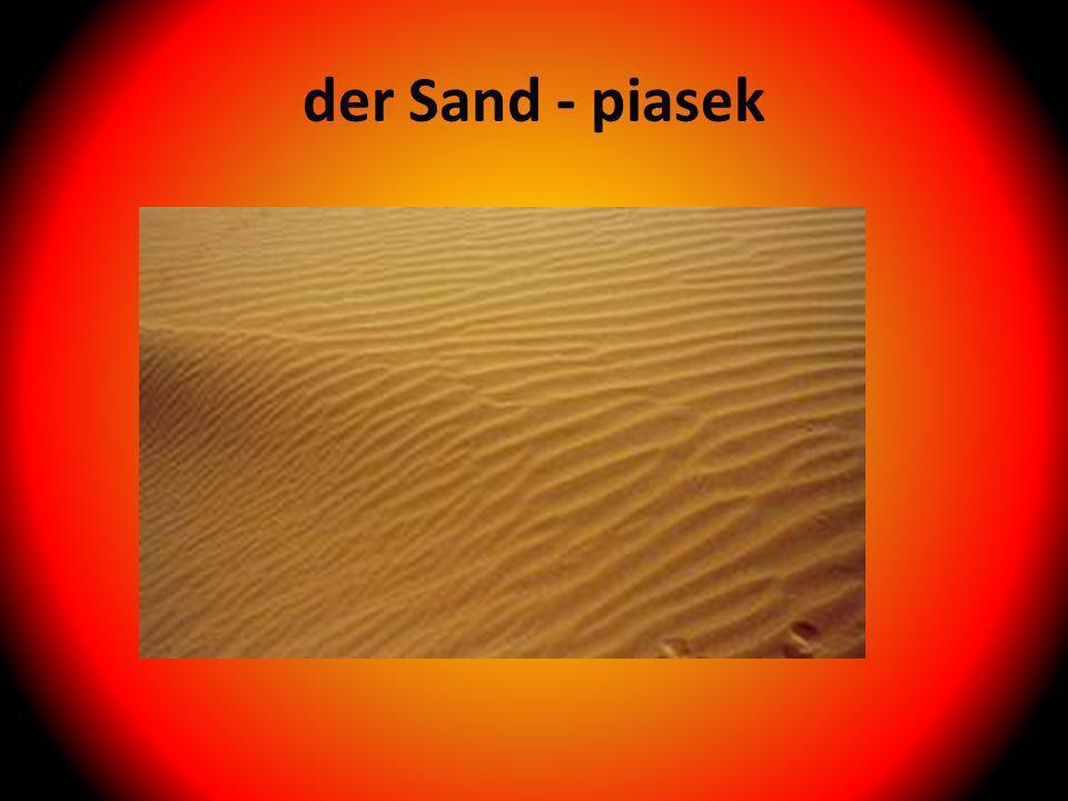 der Sand - piasek