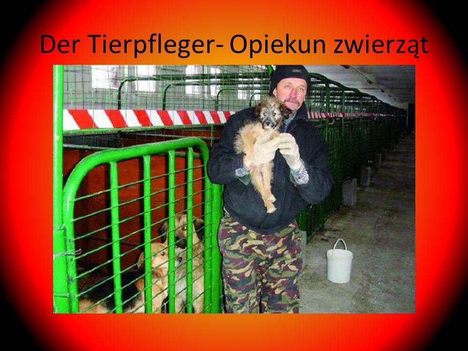 Der Tierpfleger- Opiekun zwierząt