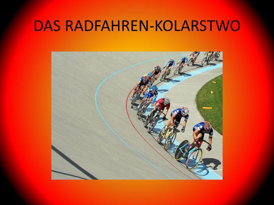 DAS RADFAHREN-KOLARSTWO
