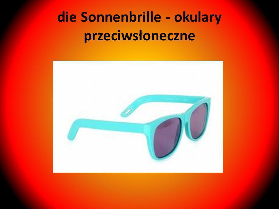 die Sonnenbrille - okulary przeciwsłoneczne
