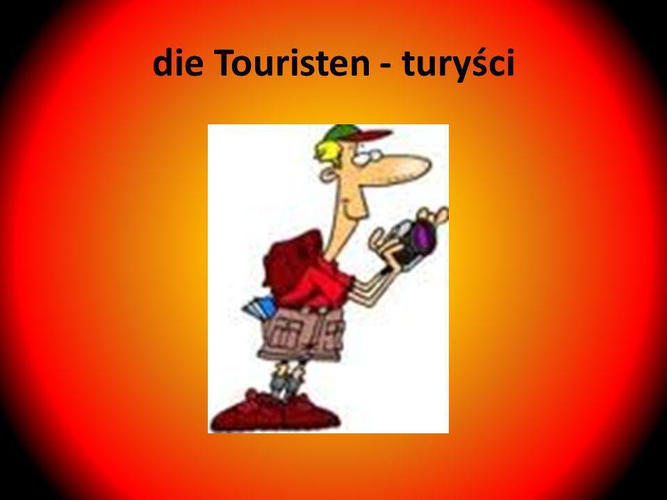 die Touristen - turyści