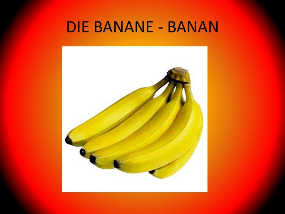 DIE BANANE - BANAN