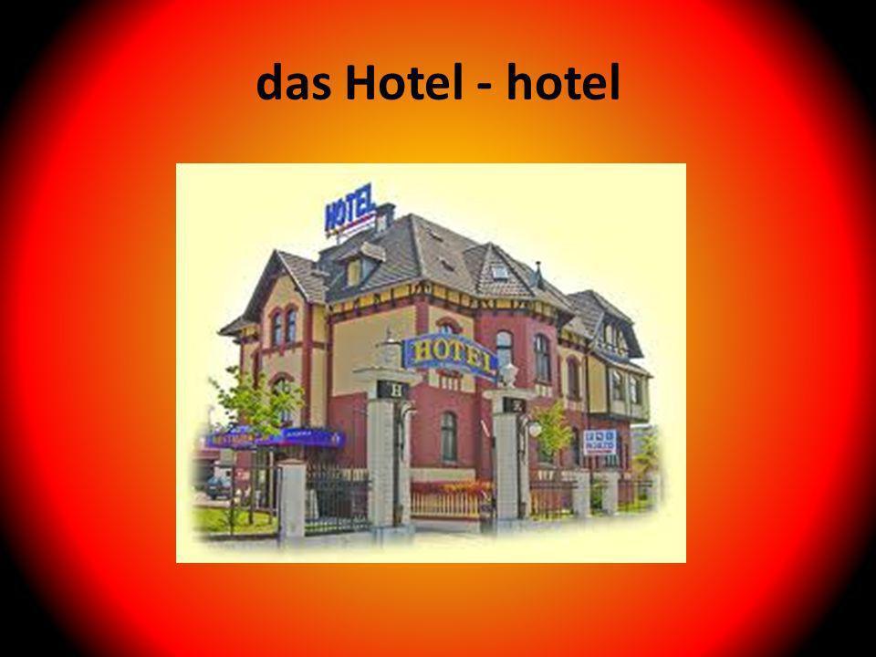 das Hotel - hotel